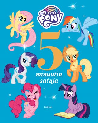 My Little Pony. 5 minuutin satuja