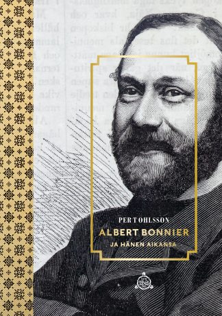 Albert Bonnier ja hänen aikansa